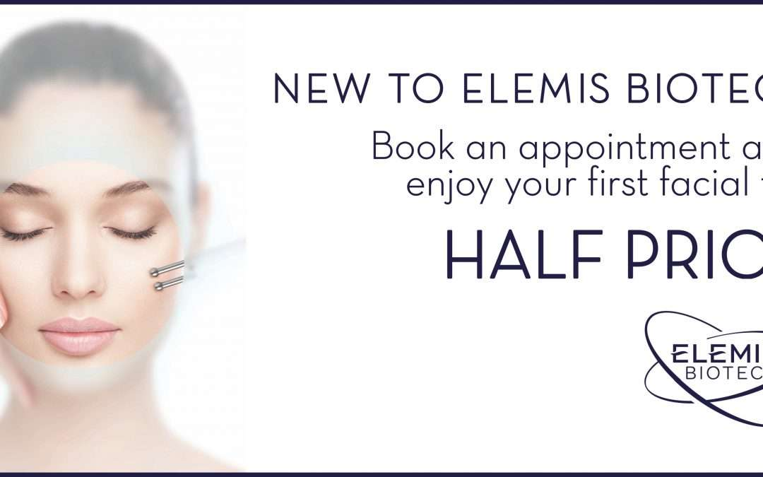 Try an ELEMIS BIOTEC facial for 1/2 price…